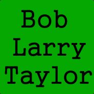 Bob Larry Taylor